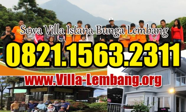 harga sewa villa di parongpong lembang bandung kabupaten bandung barat, jawa barat 40559, villa istana bunga