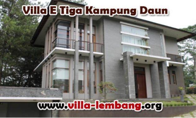villa di lembang, sewa villa di kampung daun, villa murah untuk rombongan